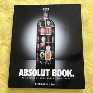 Other - Absolut Book. The Absolut Vodka Advertising Story